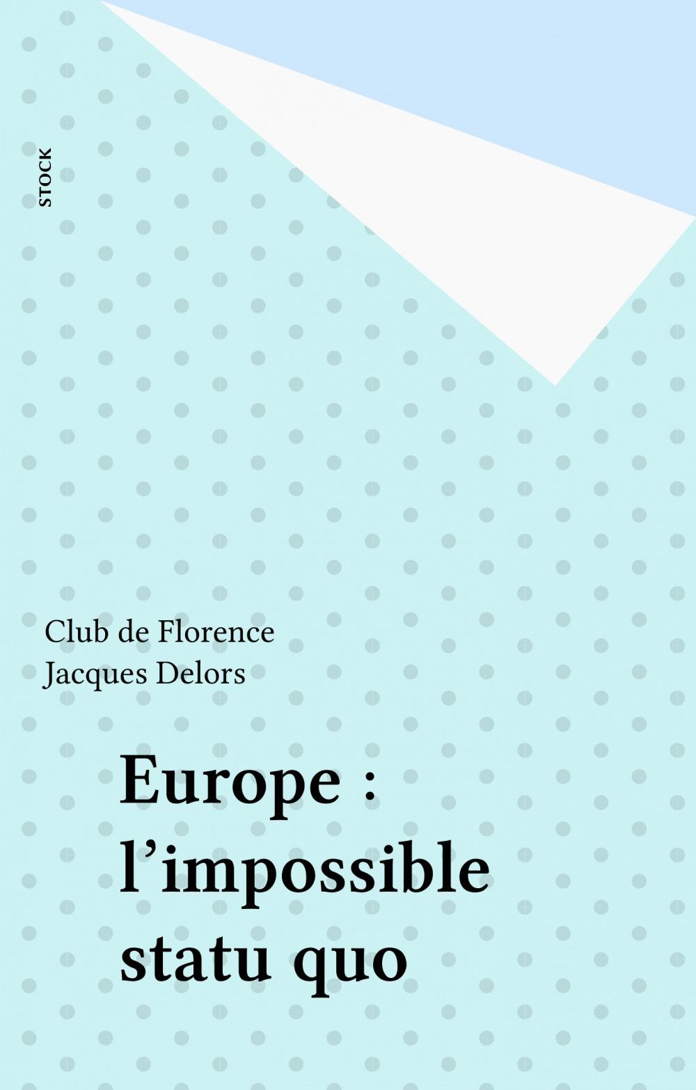 europe impossible statu quo