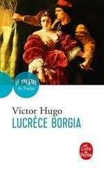 Vente EBooks : Lucrèce Borgia  - Victor Hugo