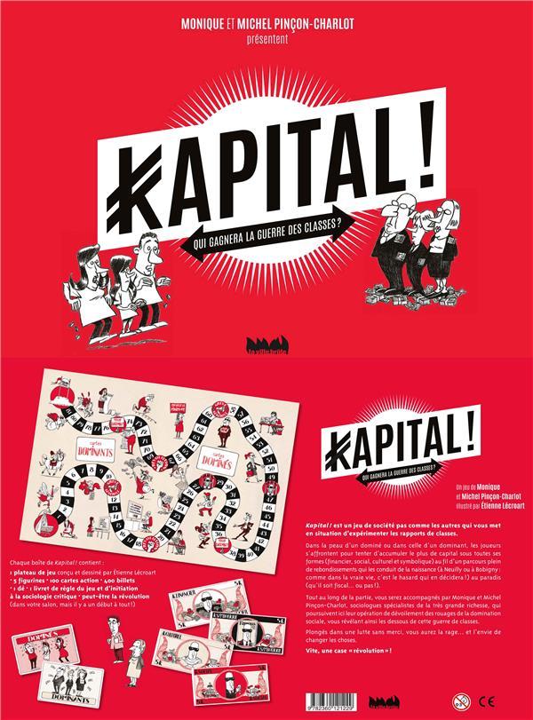 Kapital ! qui gagnera la guerre des classes ?