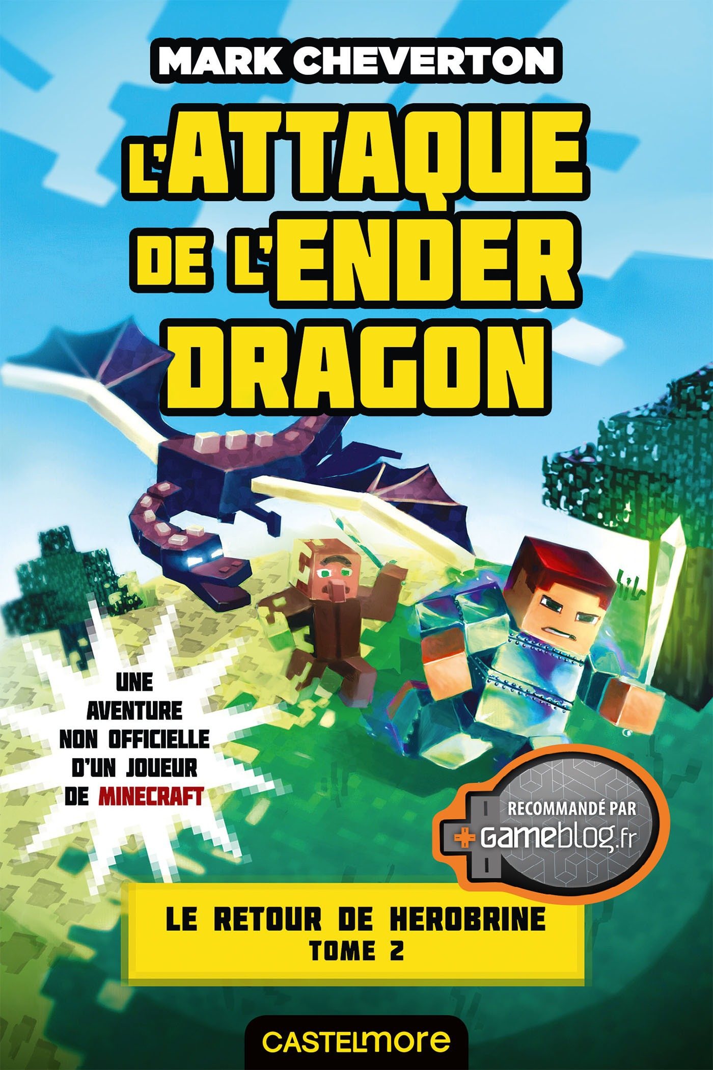 Minecraft - le retour de Herobrine T.2 ; l'attaque de l'Ender Dragon
