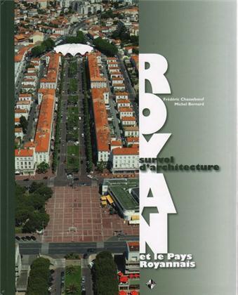 Royan ; et le pays royannais ; survol d'architecture