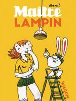 Vente Livre Numérique : Maitre Lampin  - Mawil