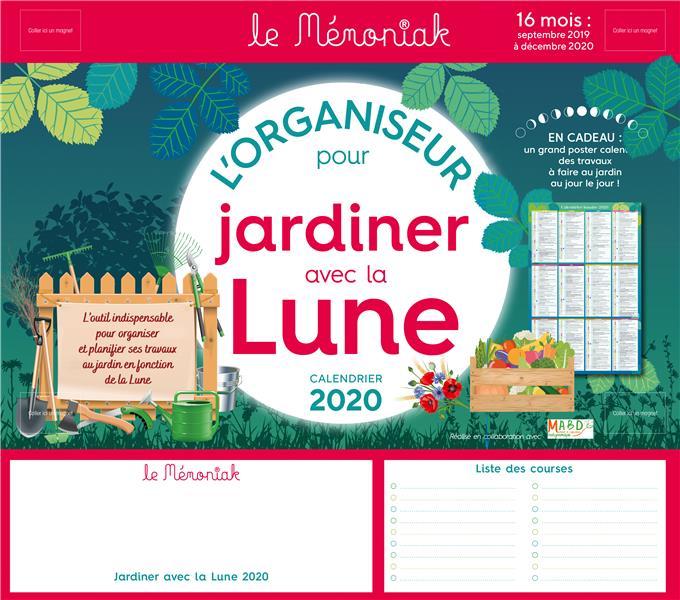 Mémoniak ; organiseur pour jardiner avec la Lune (édition 2019/2020)