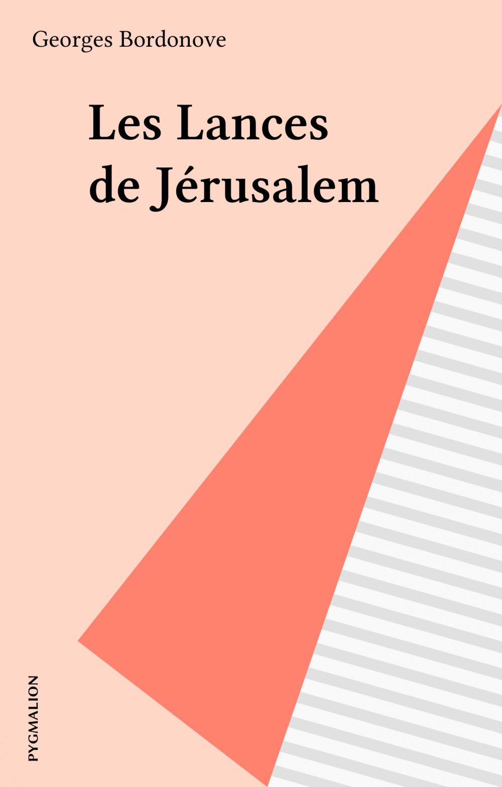 Les Lances de Jérusalem