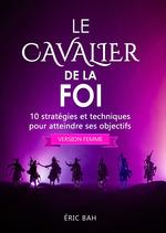 Le Cavalier de la Foi (version femme)  - Eric Bah