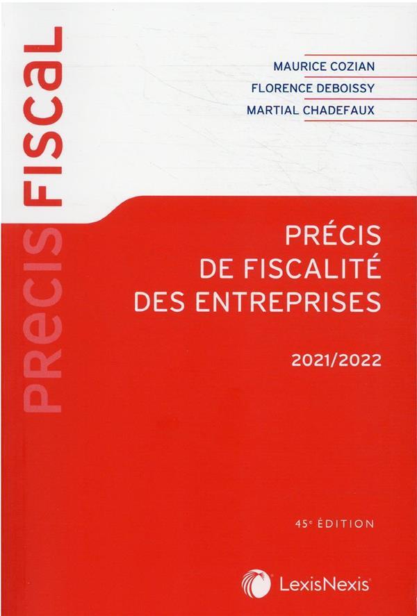 Précis de fiscalité des entreprises (édition 2021/2022)