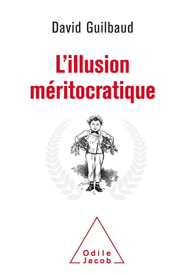 L'illusion méritocratique