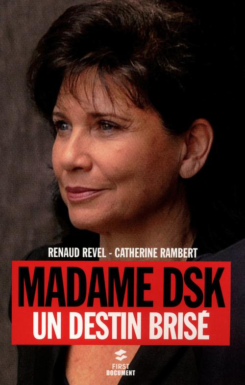 Madame DSK, un destin brisé