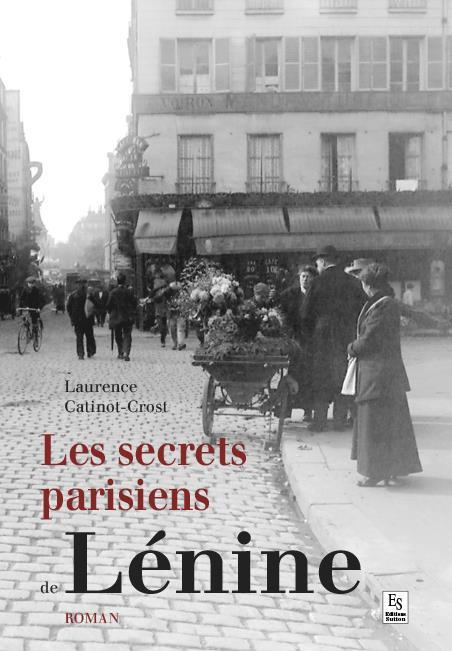 Les secrets parisiens de Lénine