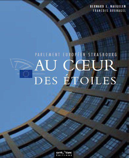 parlement européen Strasbourg ; au coeur des étoiles