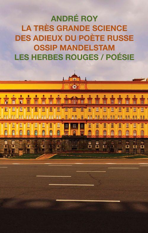 La tres grande science des adieux du poete russe ossip mandelstam