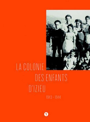 La colonie des enfants d'Izieu (1943-1944)