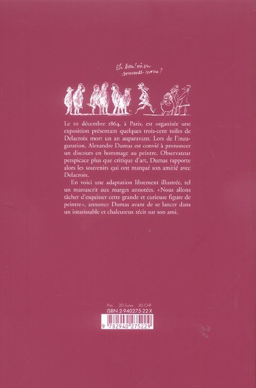 Alexandre Dumas ; causerie sur Delacroix