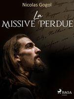 Vente EBooks : La Missive Perdue  - NICOLAS GOGOL