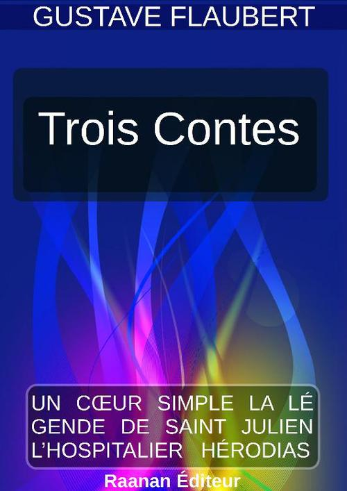 Trois Contes