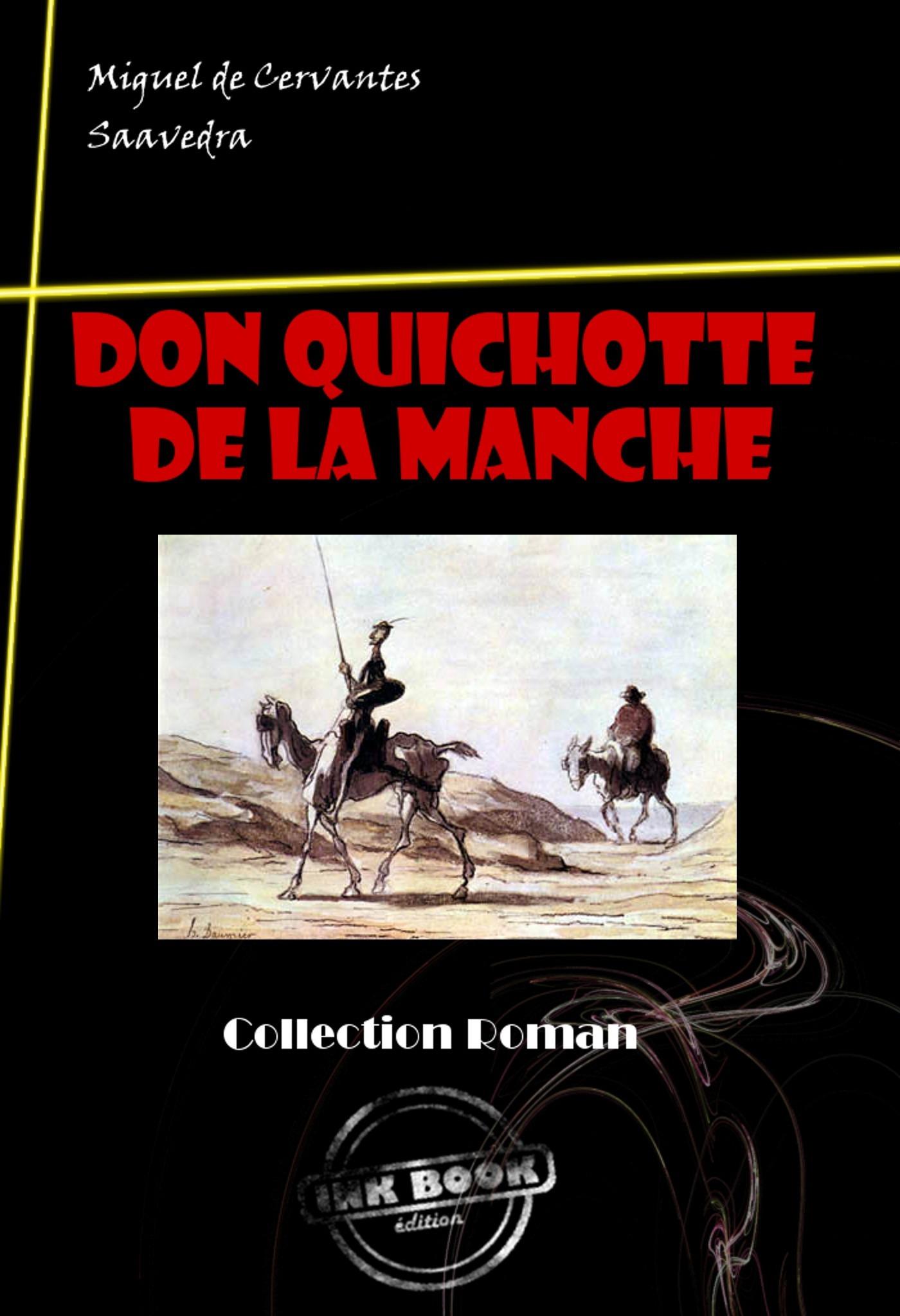 L'ingénieux Hidalgo ; Don Quichotte de la Manche