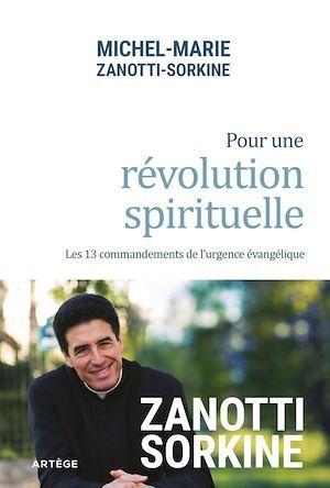 Pour une révolution spirituelle ; les 13 commandements de l'urgence évangélique