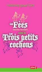Vente Livre Numérique : Les Fées - Les trois petits cochons  - Charles Perrault