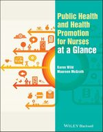 Vente Livre Numérique : Public Health and Health Promotion for Nurses at a Glance  - Karen Wild - Maureen McGrath