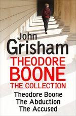 Vente Livre Numérique : Theodore Boone: The Collection (Books 1-3)  - Grisham John