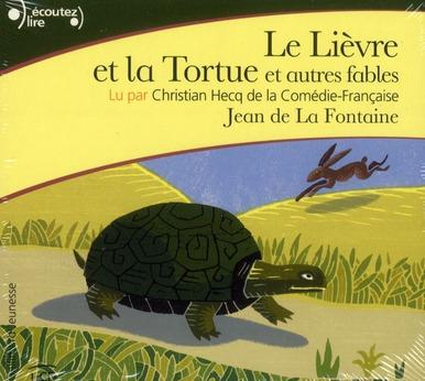 Le lièvre et la tortue ; et autres fables