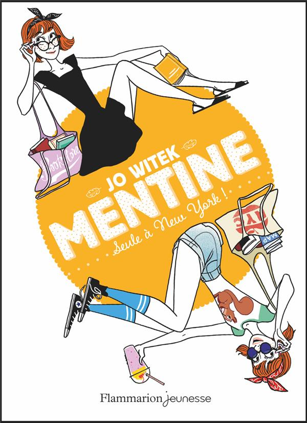 Mentine T.4 ; seule à New York !