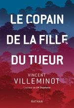 Vente EBooks : Le copain de la fille du tueur  - Vincent Villeminot
