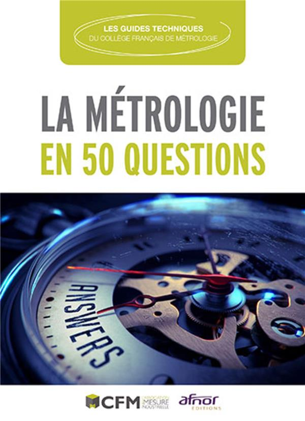 La métrologie en 50 questions