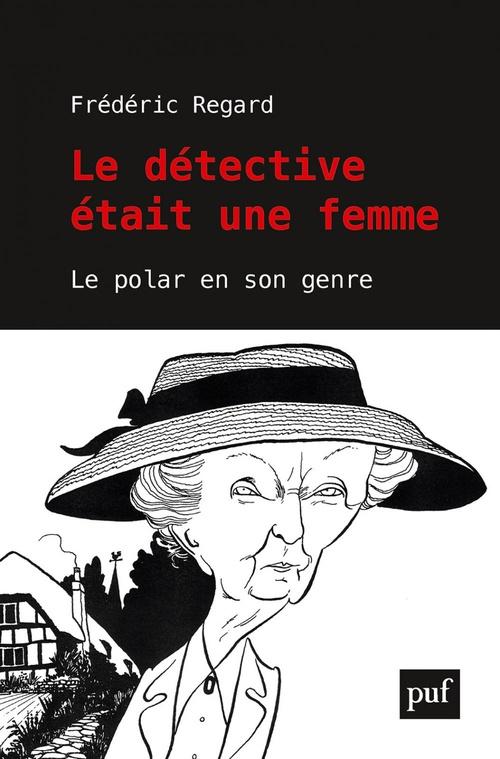 Le detective était une femme