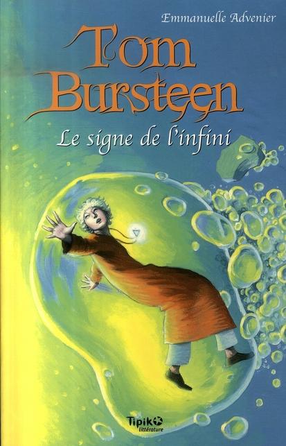 Tom Bursteen t.2 ; le signe de l'infini