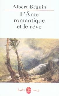 L'Ame Romantique Et Le Reve