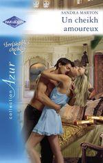 Vente EBooks : Un cheikh amoureux (Harlequin Azur)  - Sandra Marton