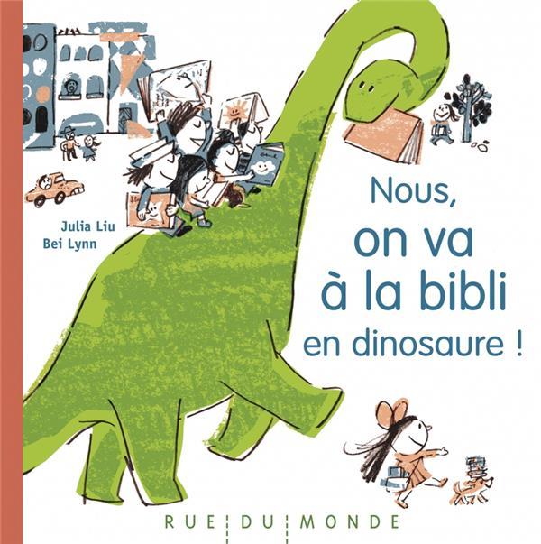 Nous, on va à la bibli en dinosaure !