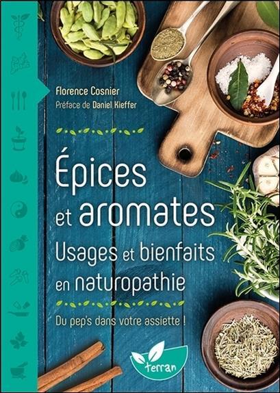 épices et aromates ; usages et bienfaits en naturopathie