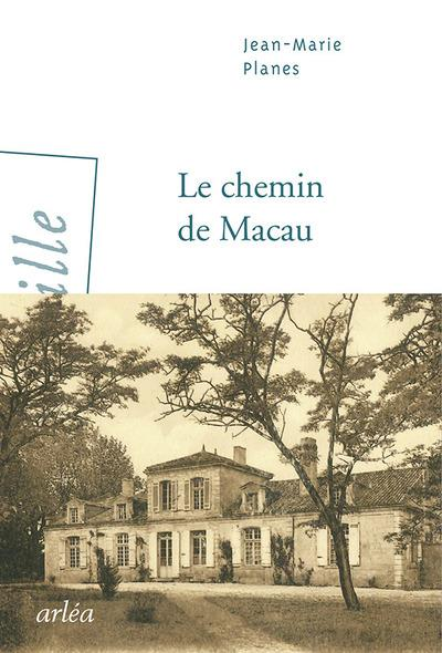 LE CHEMIN DE MACAU