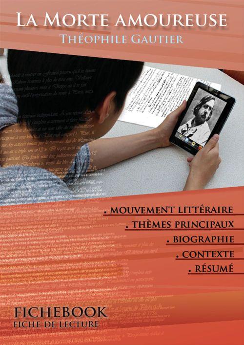 Vente Livre Numérique : Fiche de lecture La Morte amoureuse - Résumé détaillé et analyse littéraire de référence  - Théophile Gautier