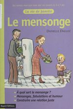 Le Mensonge  - Danielle Dalloz