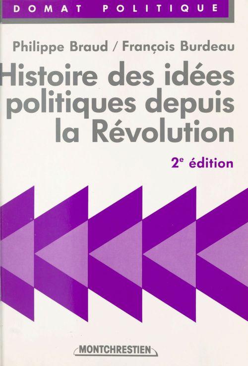 Histoire des idees politiques depuis la revolution francaise