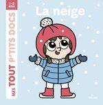 Vente Livre Numérique : La neige  - Paule Battault