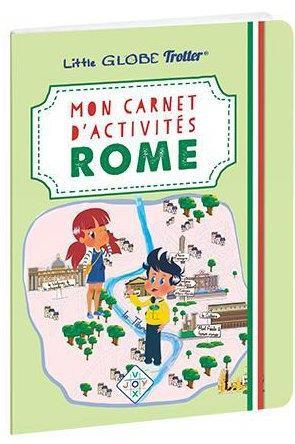 Mon carnet d'activités à Rome, avec les Little Globe Trotter