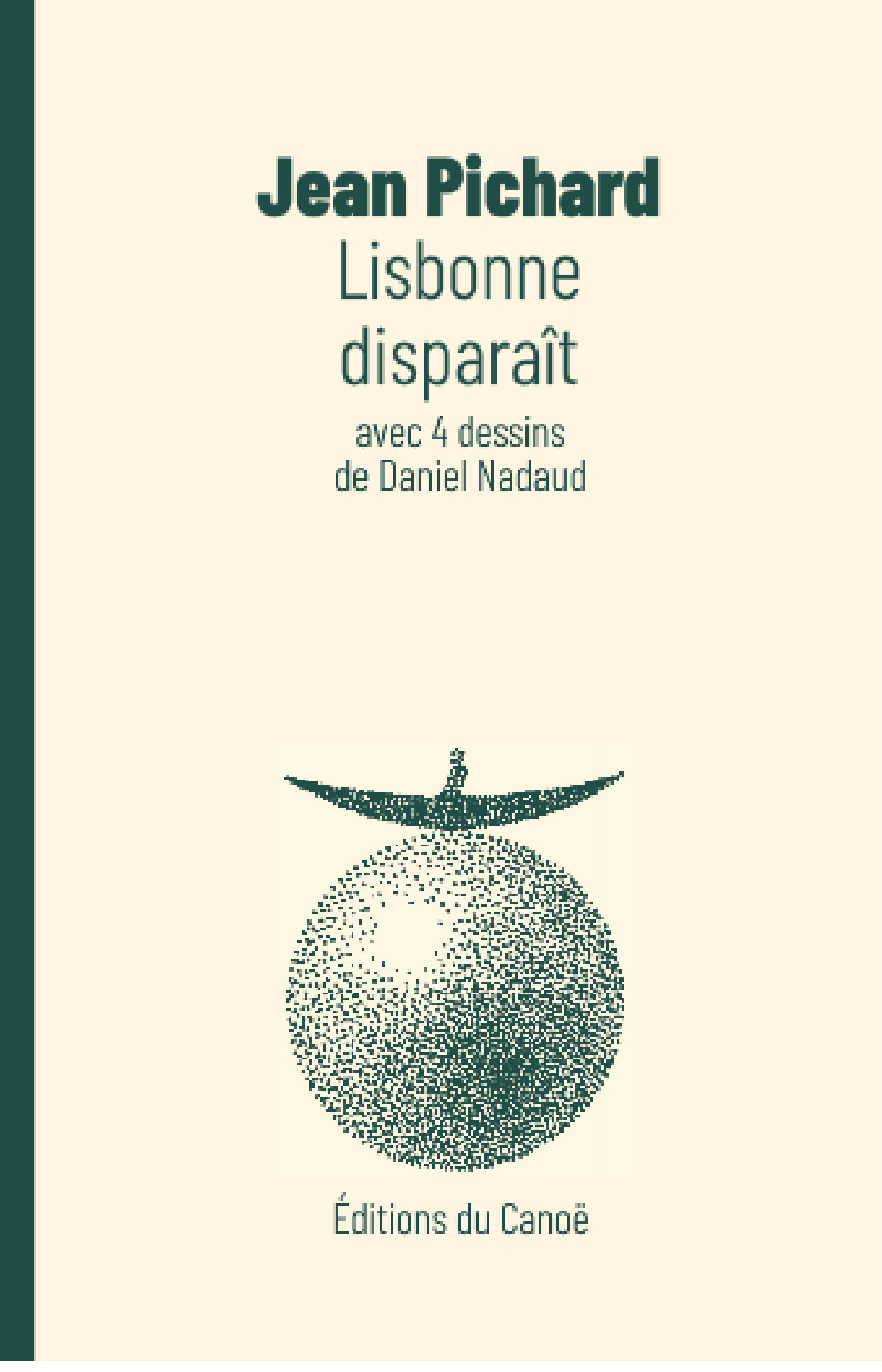 Lisbonne disparaît