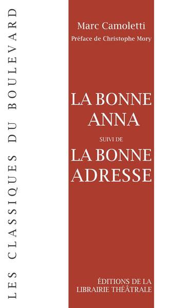 La bonne Anna ; la bonne adresse
