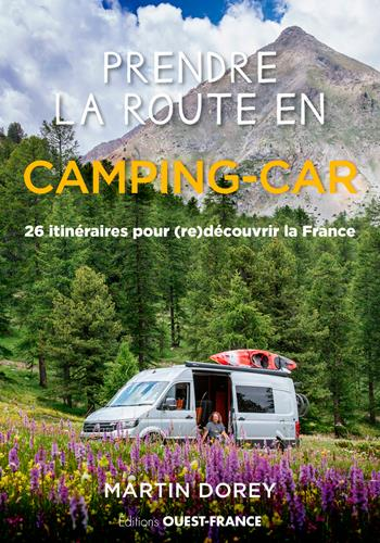 prendre la route en camping-car : France