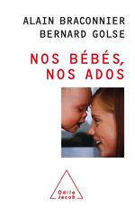 Vente Livre Numérique : Nos bébés, nos ados  - Bernard Golse - Alain Braconnier