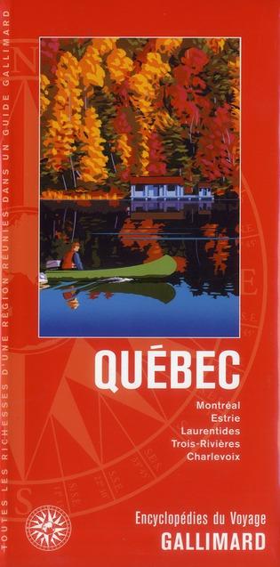Québec ; Montreal, Estrie, Laurentides, Trois-Rivieres, Charlevo