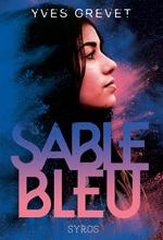 Vente EBooks : Sable bleu  - Yves GREVET