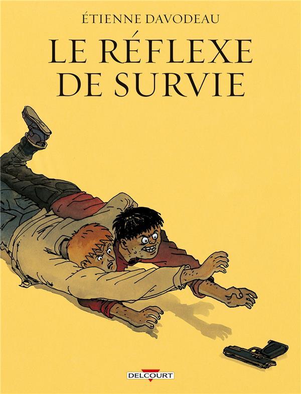 Le réflexe de survie