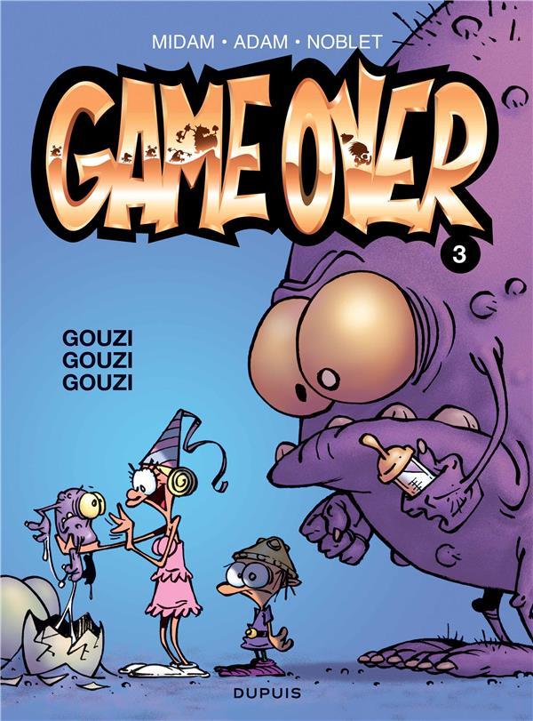 GAME OVER T.3  -  GOUZI GOUZI GOUZI