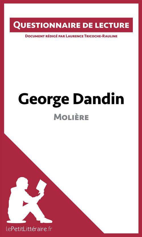 Questionnaire de lecture ; George Dandin de Molière