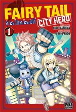 Fairy tail - city hero t.1